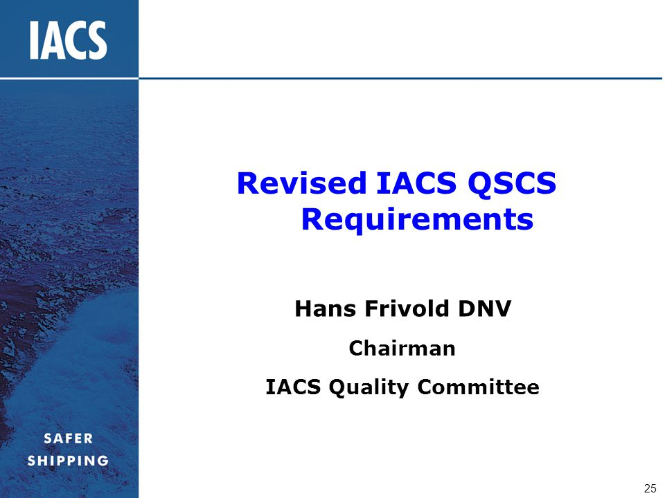 Revised IACS QSCS Requirements