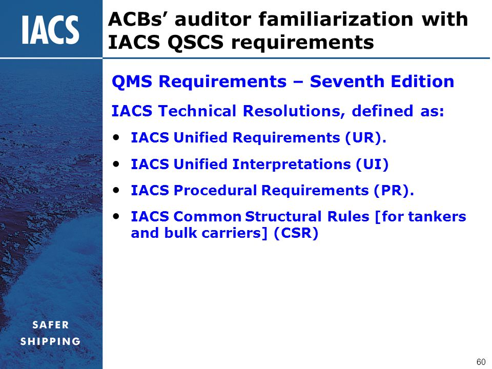ACBs' auditor familiarization with IACS QSCS requirements