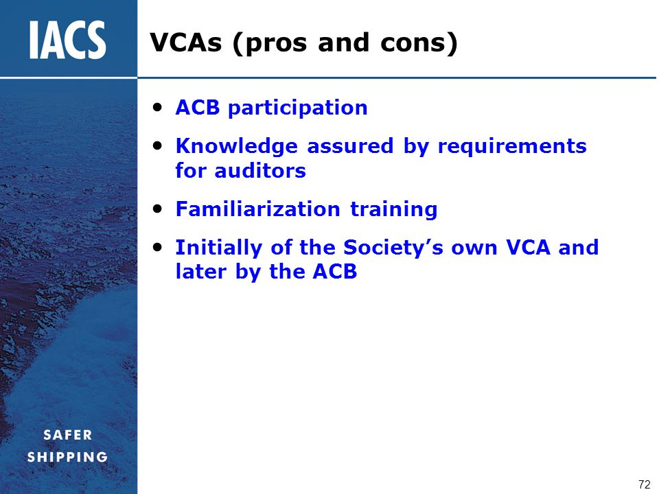 VCAs (pros and cons) ACB participation
