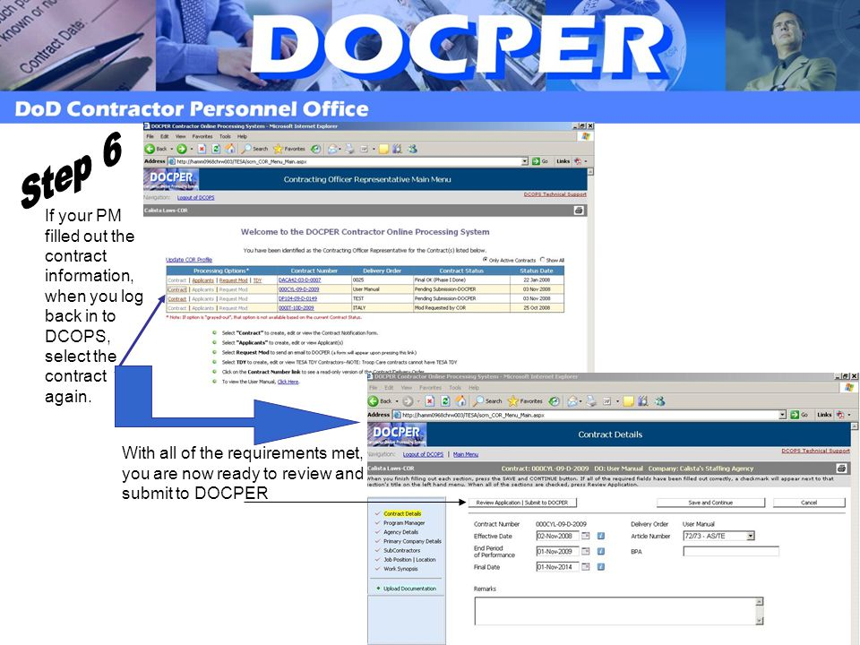 Step 6 If your PM filled out the contract information, when you log back in to DCOPS, select the contract again.