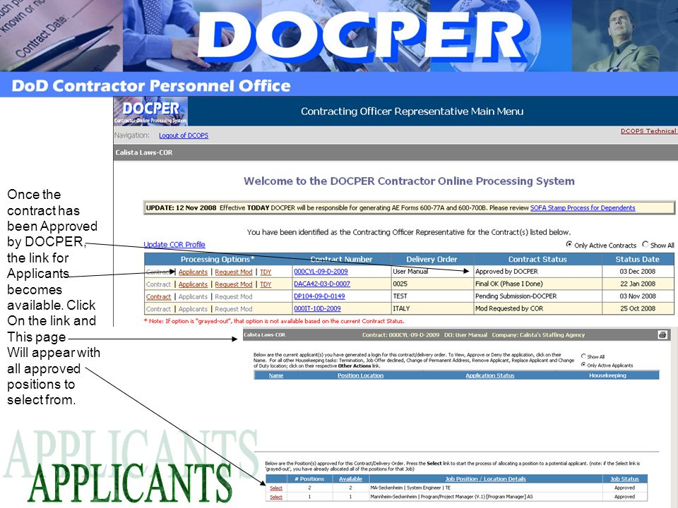 Once the contract has been Approved by DOCPER, the link for Applicants becomes available. Click