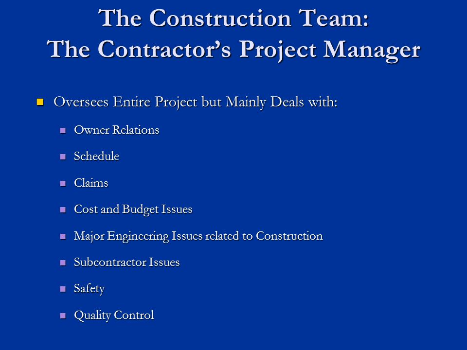 The Construction Team: The Contractor's Project Manager