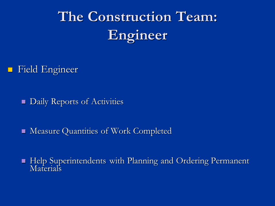 The Construction Team: Engineer