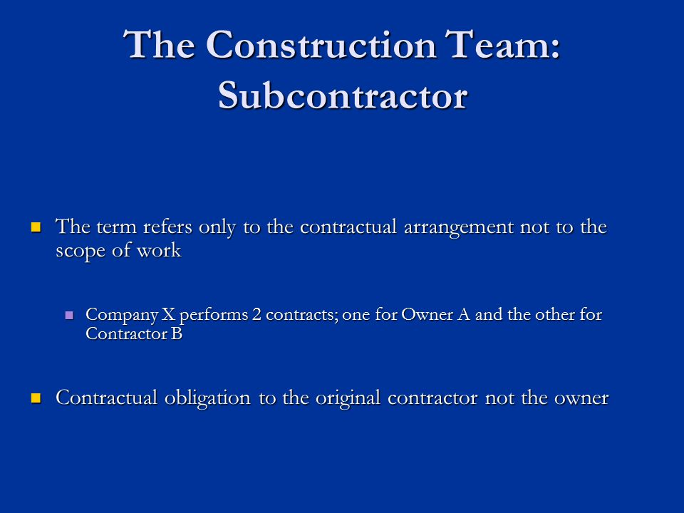 The Construction Team: Subcontractor