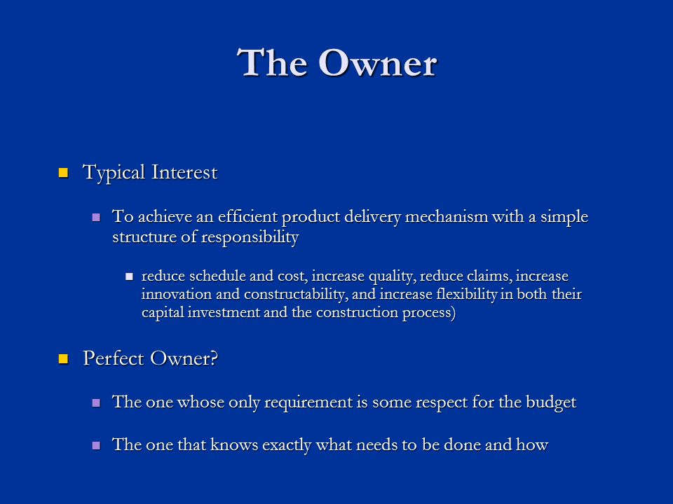 The Owner Typical Interest Perfect Owner