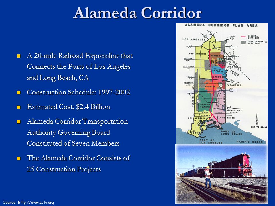 Alameda Corridor A 20-mile Railroad Expressline that Connects the Ports of Los Angeles and Long Beach, CA.