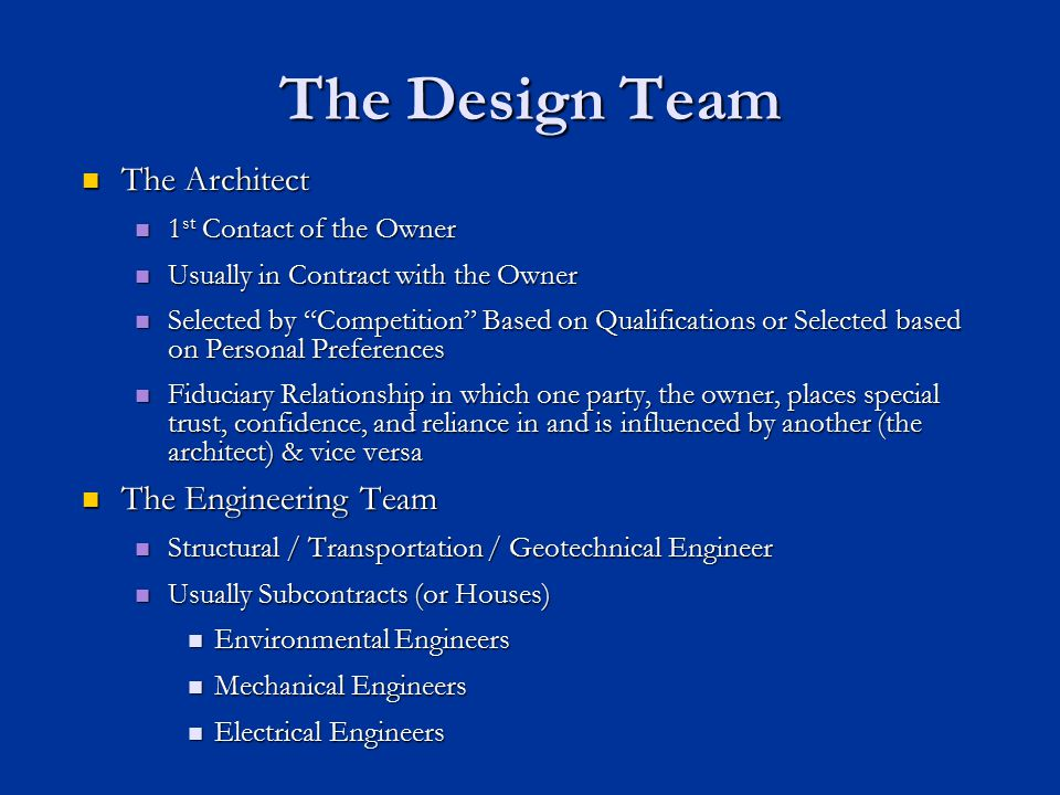 The Design Team The Architect The Engineering Team