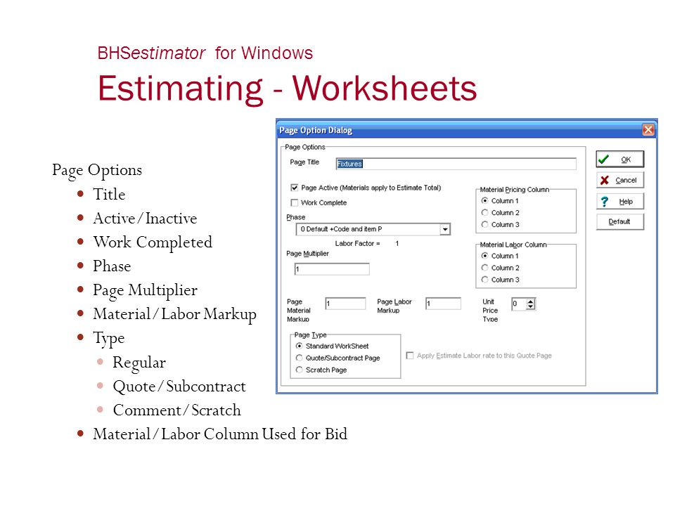 BHSestimator for Windows Estimating - Worksheets