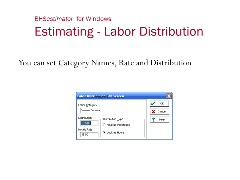 BHSestimator for Windows Estimating - Labor Distribution
