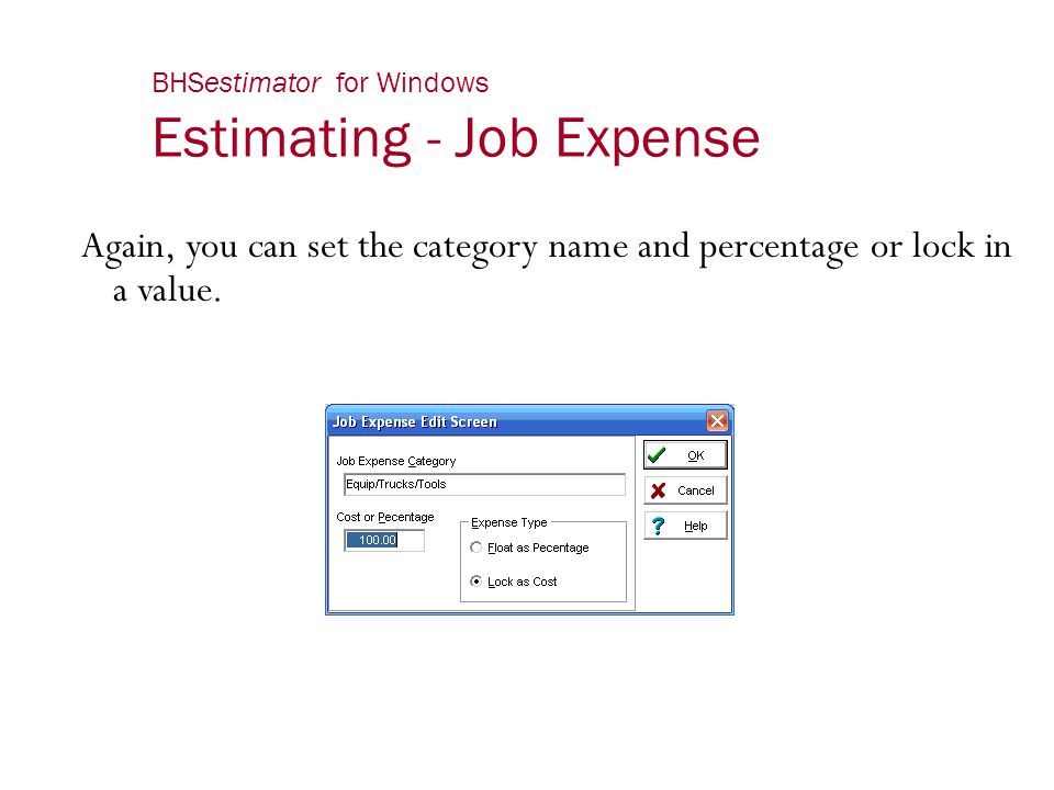 BHSestimator for Windows Estimating - Job Expense