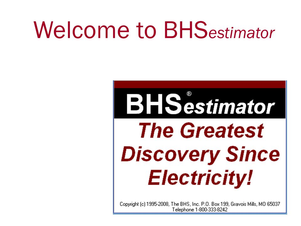 Welcome to BHSestimator
