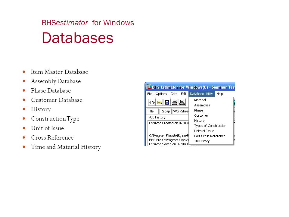 BHSestimator for Windows Databases