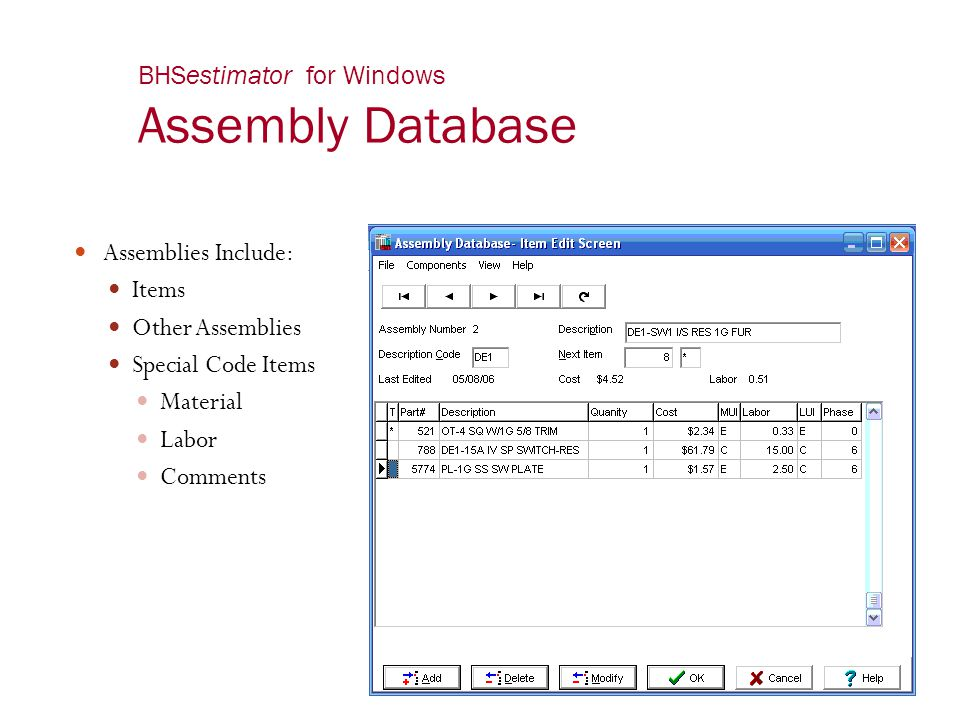 BHSestimator for Windows Assembly Database