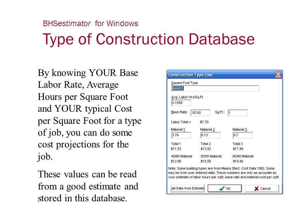 BHSestimator for Windows Type of Construction Database