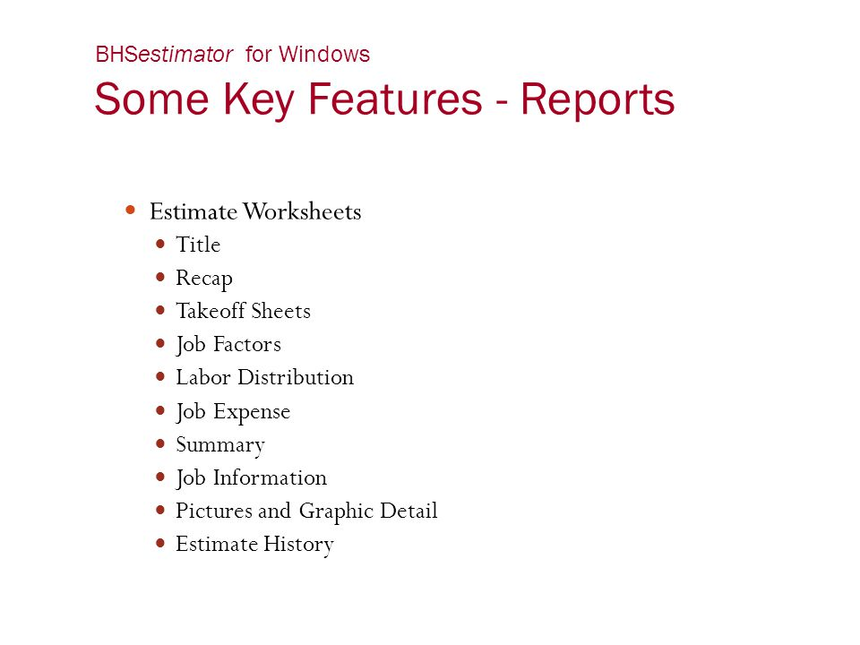 BHSestimator for Windows Some Key Features - Reports