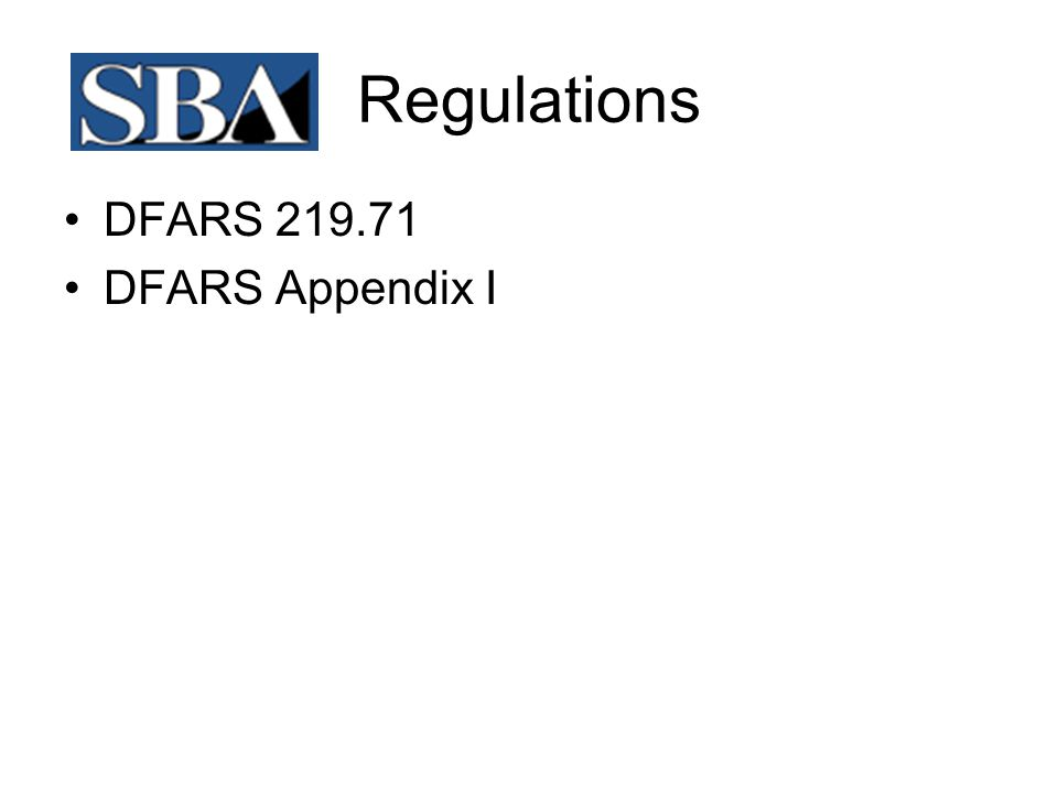 Regulations DFARS 219.71 DFARS Appendix I
