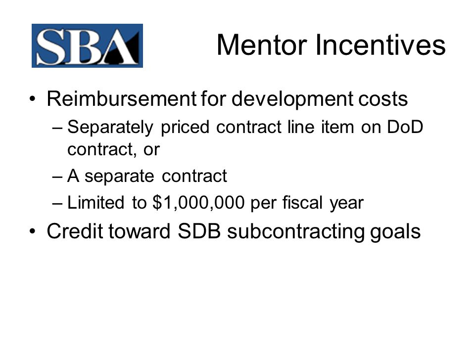 Mentor Incentives Reimbursement for development costs