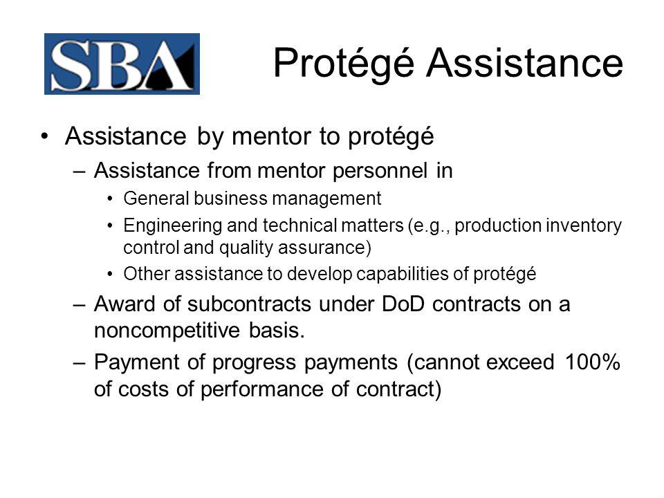 Protégé Assistance Assistance by mentor to protégé