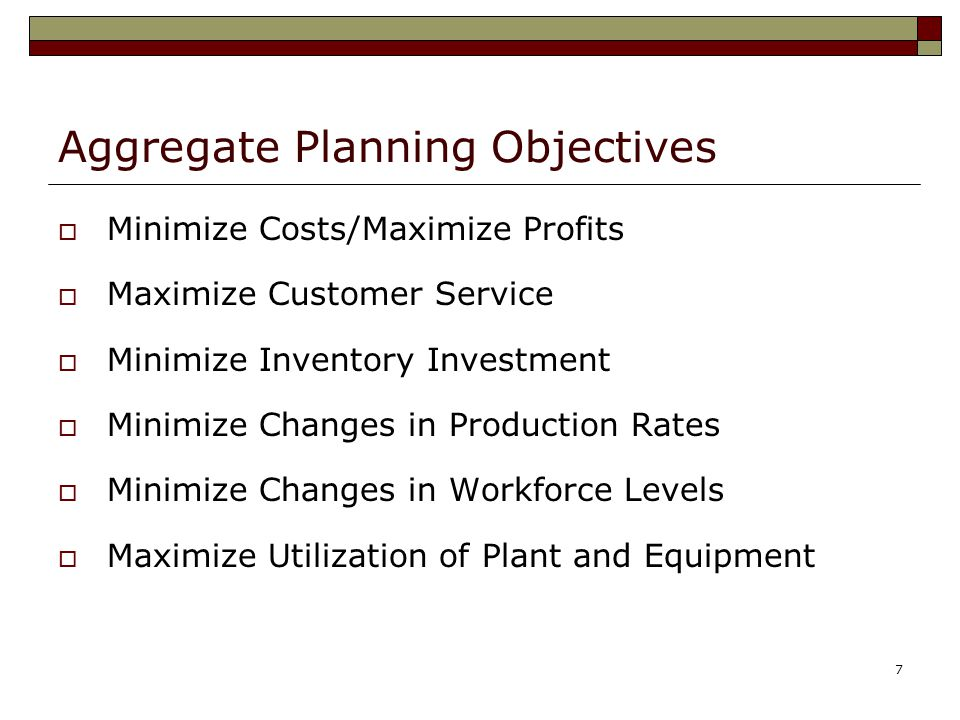 Aggregate Planning Objectives