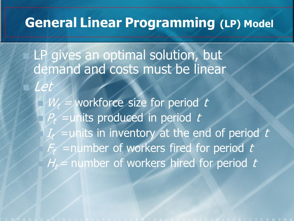 General Linear Programming (LP) Model