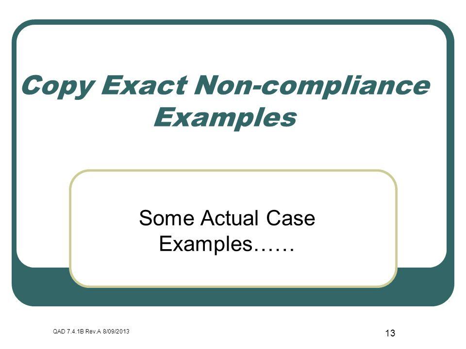 Copy Exact Non-compliance Examples