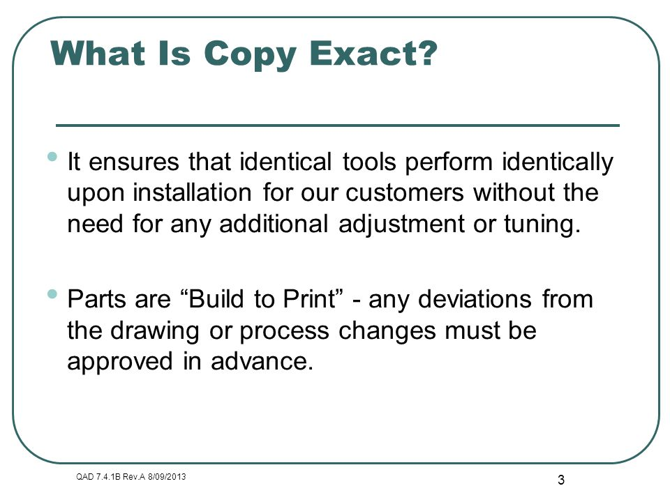 What Is Copy Exact