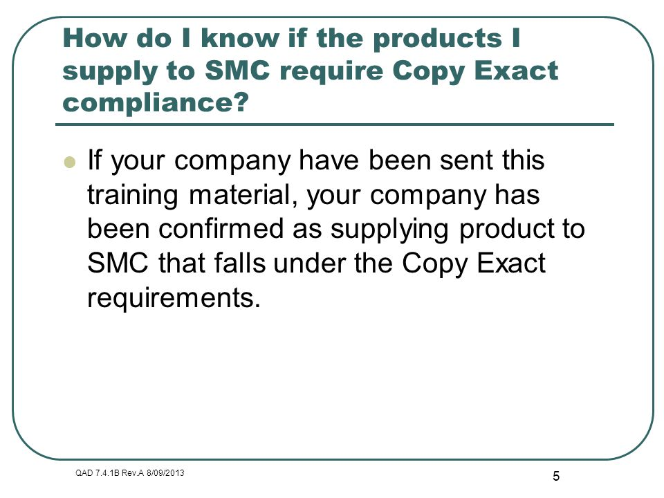 How do I know if the products I supply to SMC require Copy Exact compliance