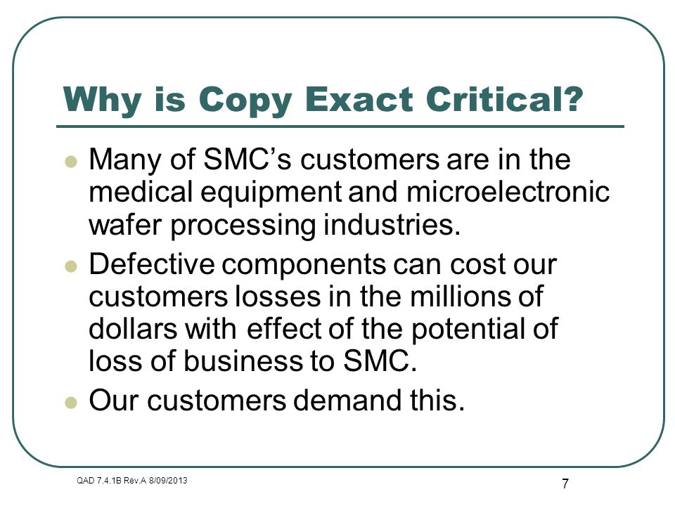 Why is Copy Exact Critical