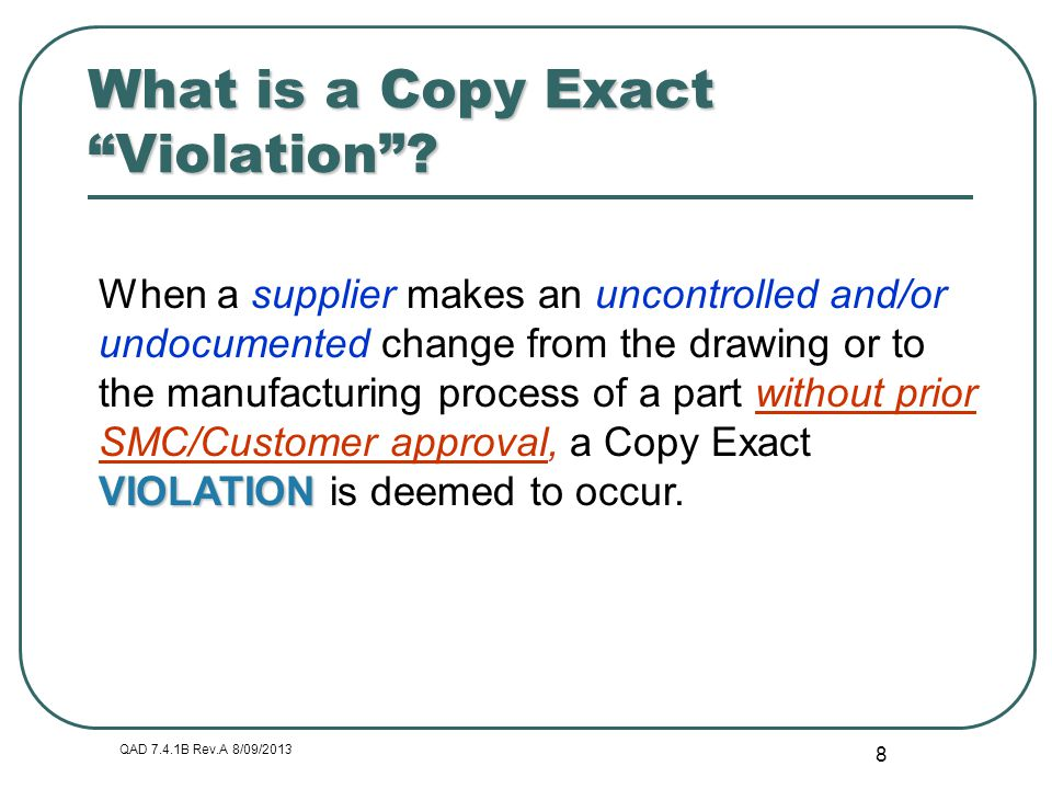 What is a Copy Exact Violation