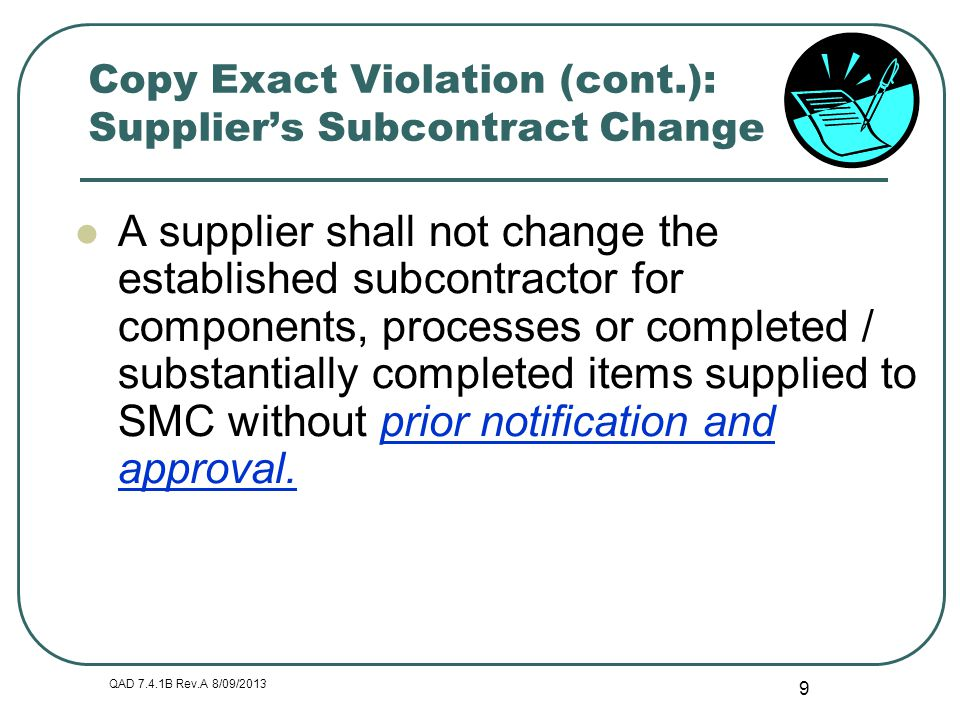 Copy Exact Violation (cont.): Supplier's Subcontract Change
