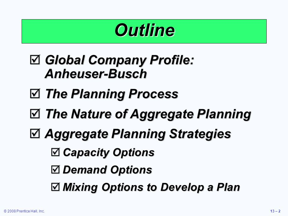 Outline Global Company Profile: Anheuser-Busch The Planning Process