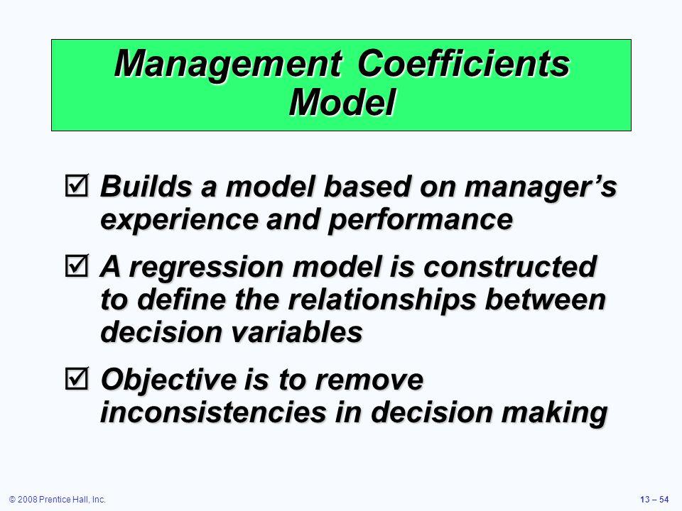 Management Coefficients Model