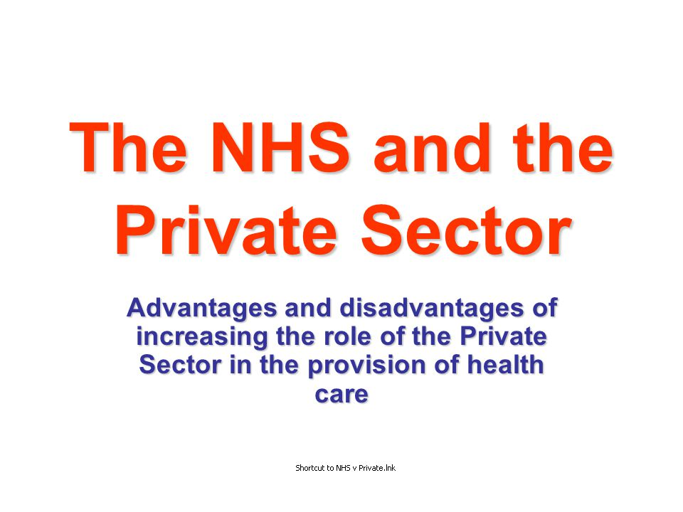 The NHS and the Private Sector