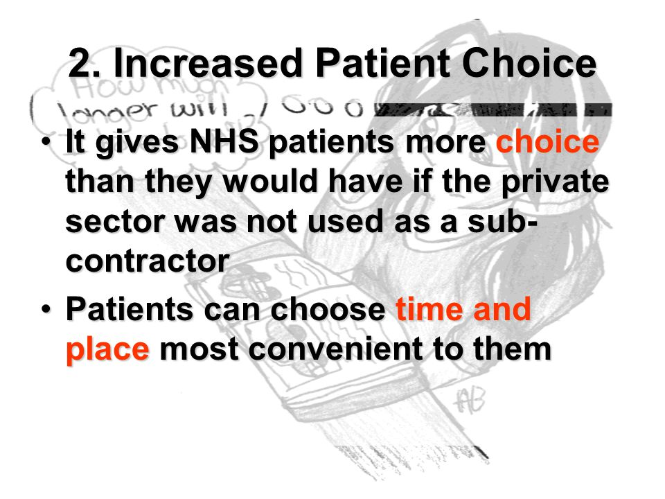 2. Increased Patient Choice
