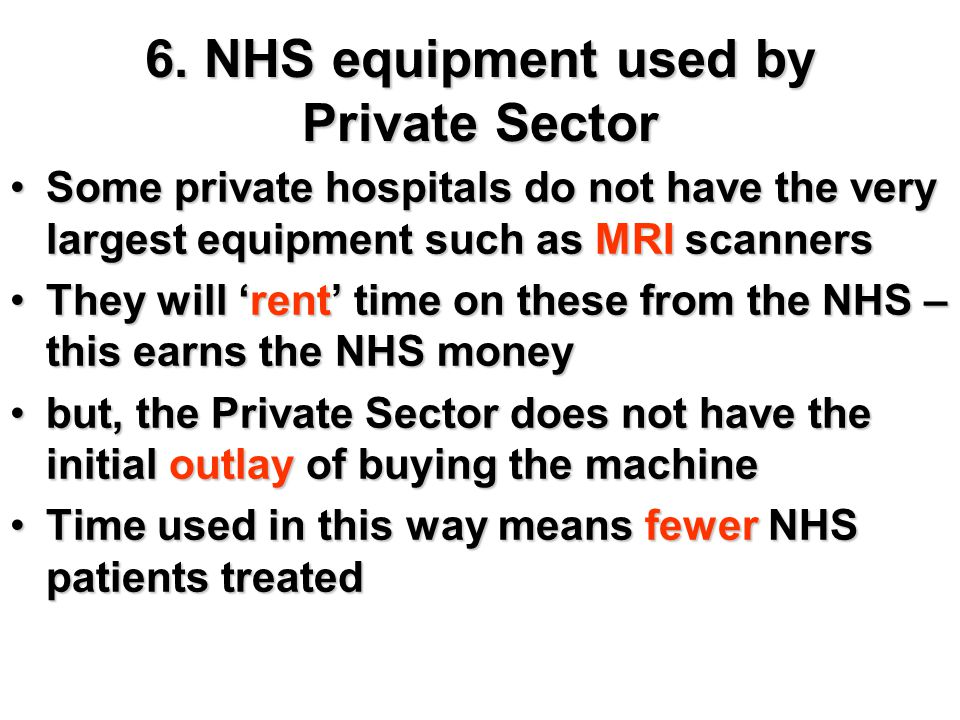 6. NHS equipment used by Private Sector