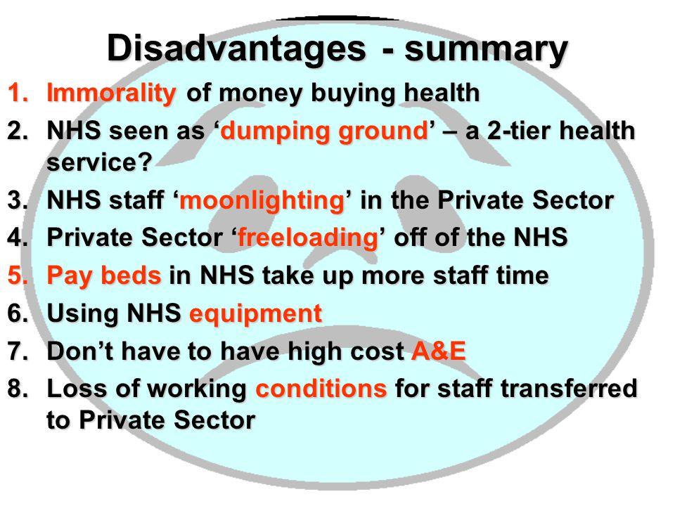 Disadvantages - summary