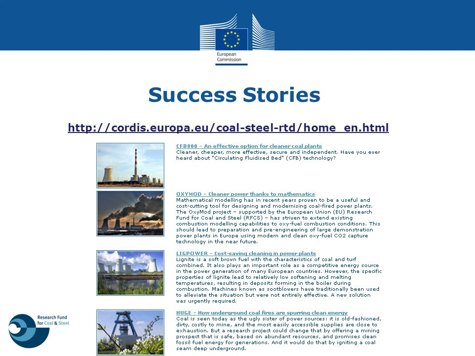 Success Stories http://cordis.europa.eu/coal-steel-rtd/home_en.html
