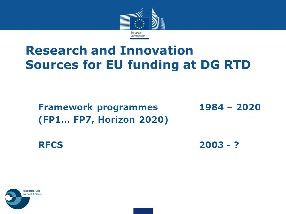 Research and Innovation Sources for EU funding at DG RTD