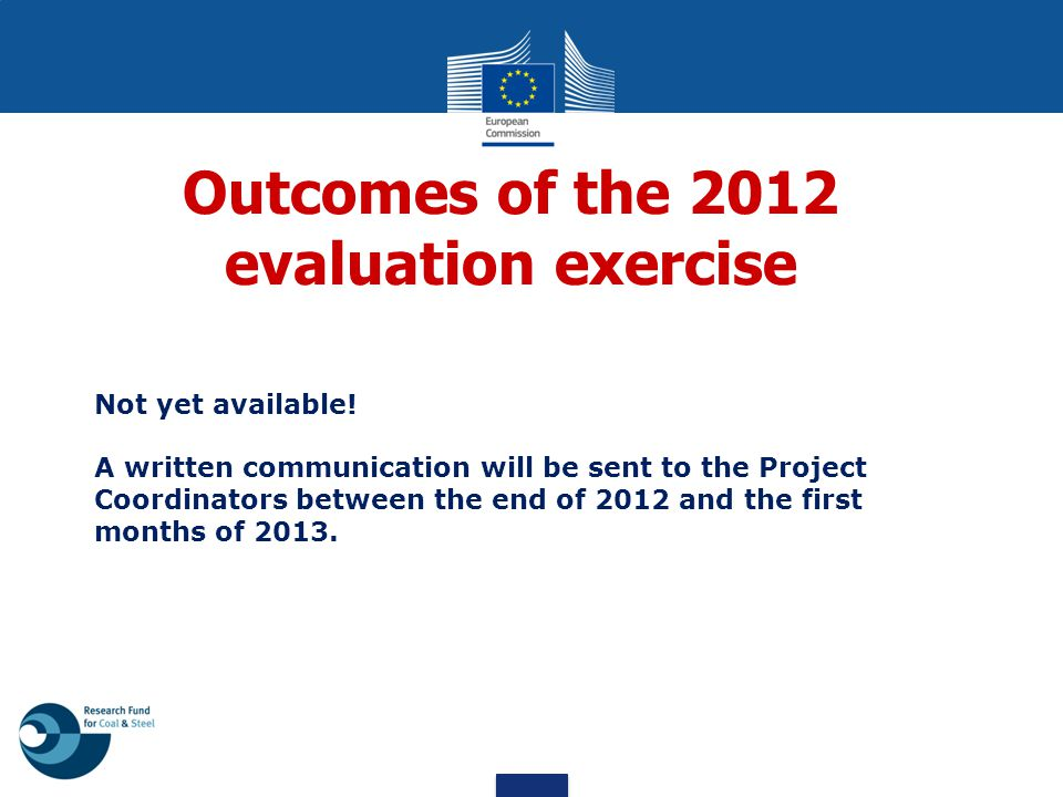 Outcomes of the 2012 evaluation exercise