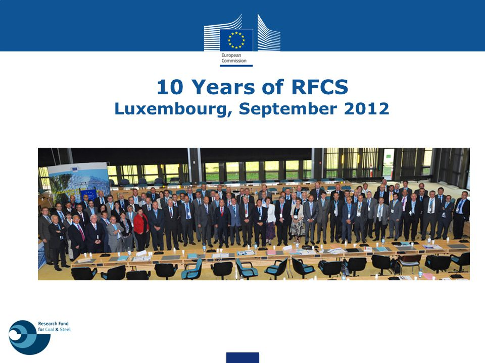 10 Years of RFCS Luxembourg, September 2012