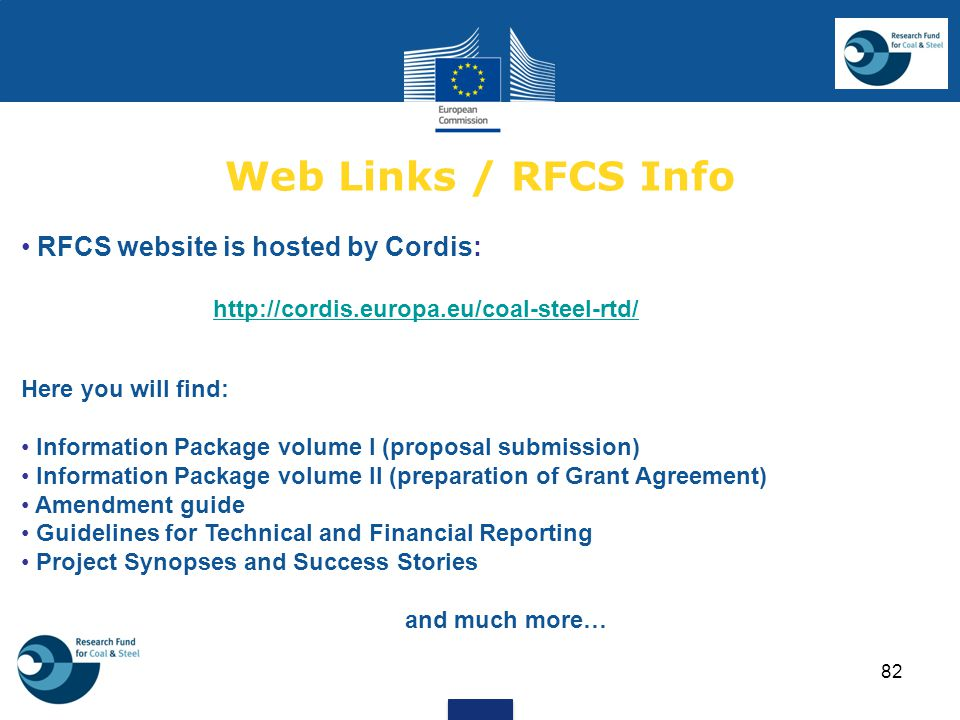 Web Links / RFCS Info RFCS website is hosted by Cordis: