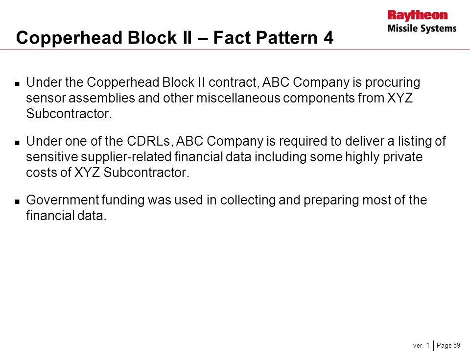 Copperhead Block II – Fact Pattern 4