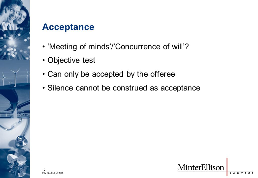 Acceptance 'Meeting of minds'/'Concurrence of will' Objective test