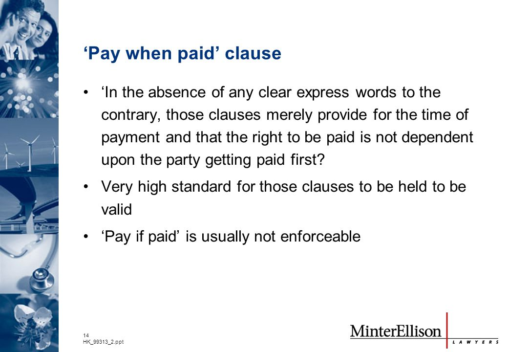 'Pay when paid' clause