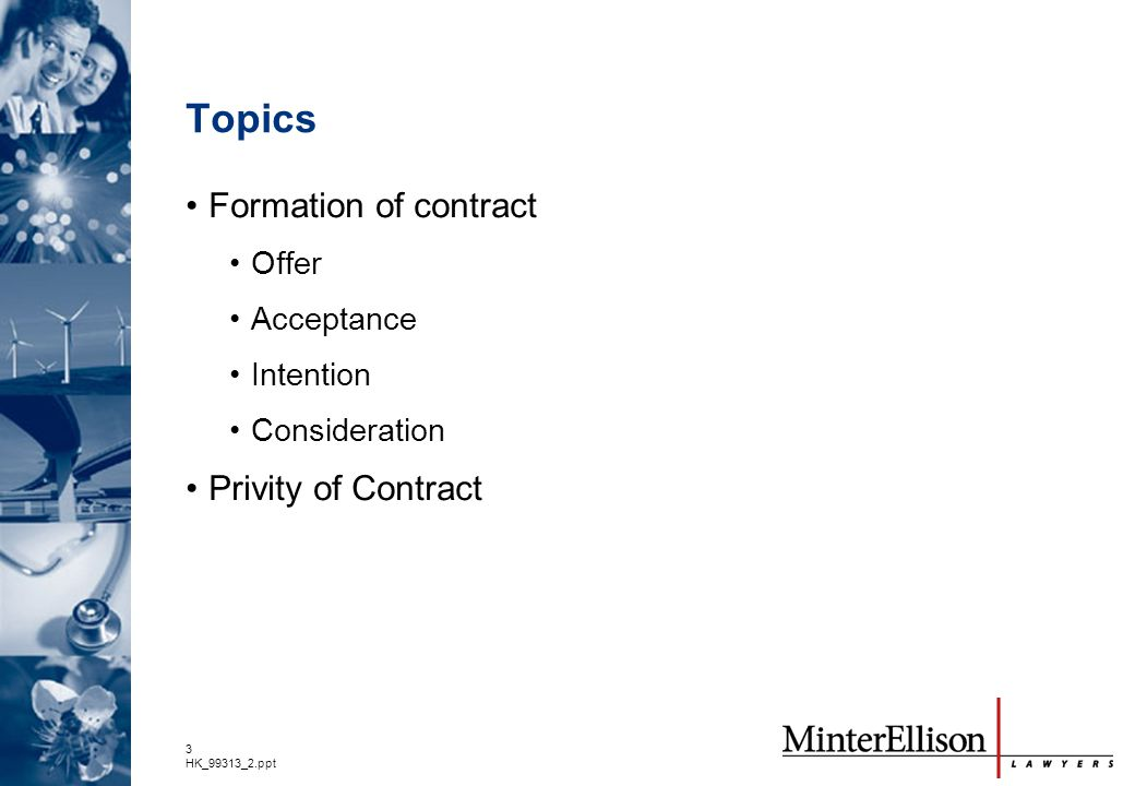 Topics Formation of contract Privity of Contract Offer Acceptance