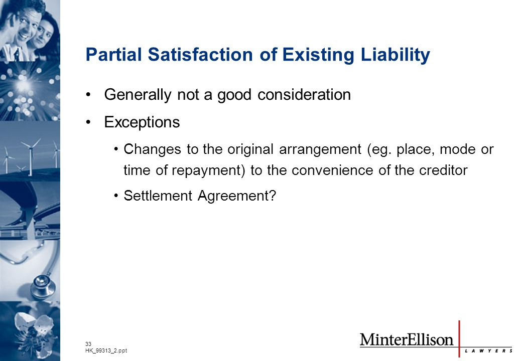 Partial Satisfaction of Existing Liability