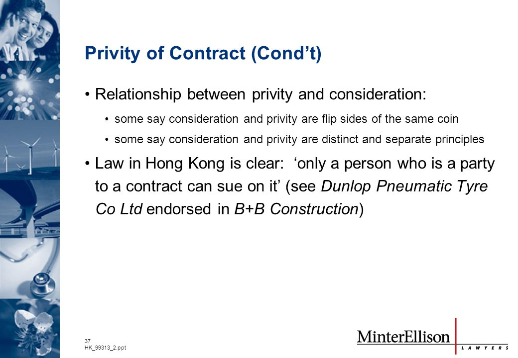Privity of Contract (Cond't)