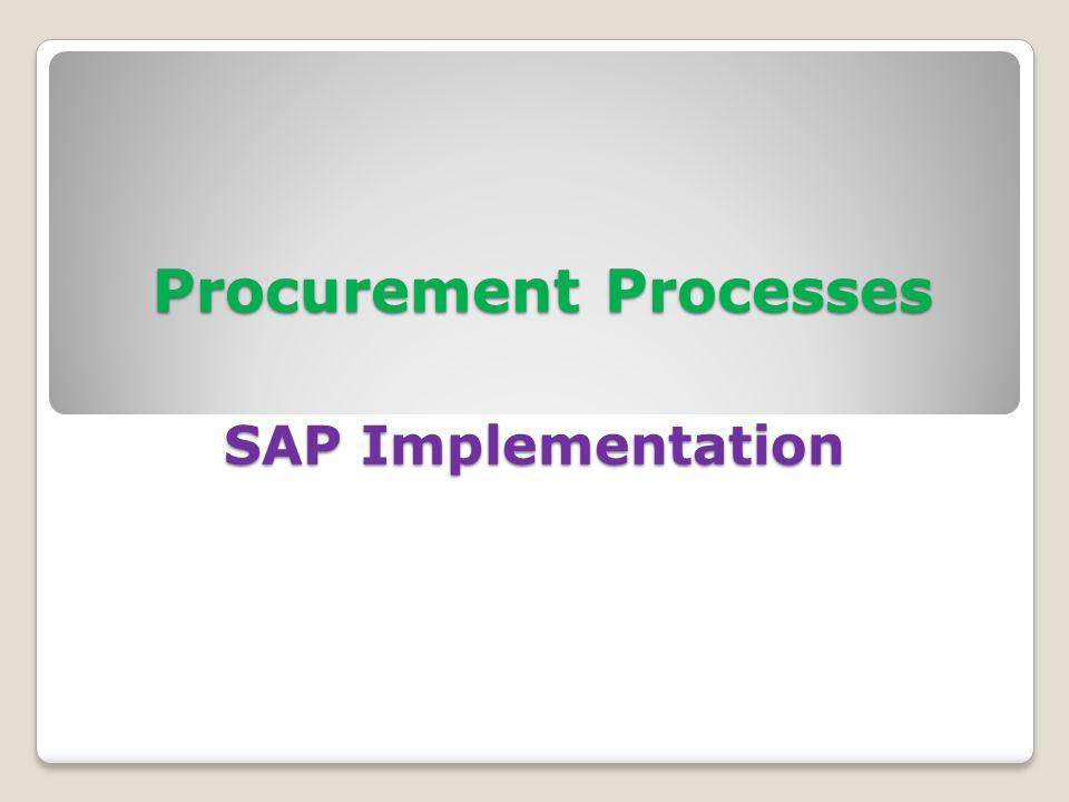 Procurement Processes SAP Implementation