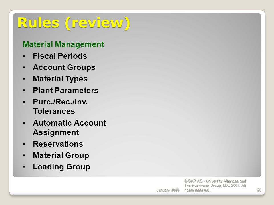Rules (review) Material Management Fiscal Periods Account Groups