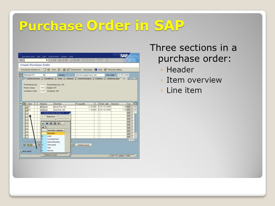 Purchase Order in SAP Three sections in a purchase order: Header